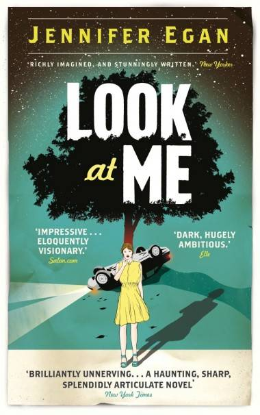 Look At Me book cover 2011 UK edition.