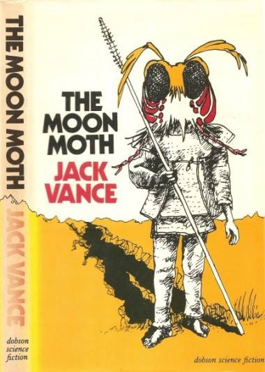 Book cover the Moon Moth by Jack Vance