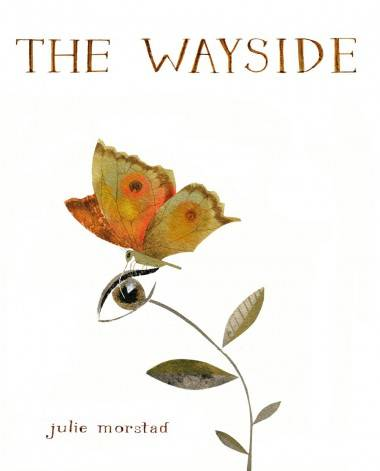 Book cover image The Wayside by Julie Morstad