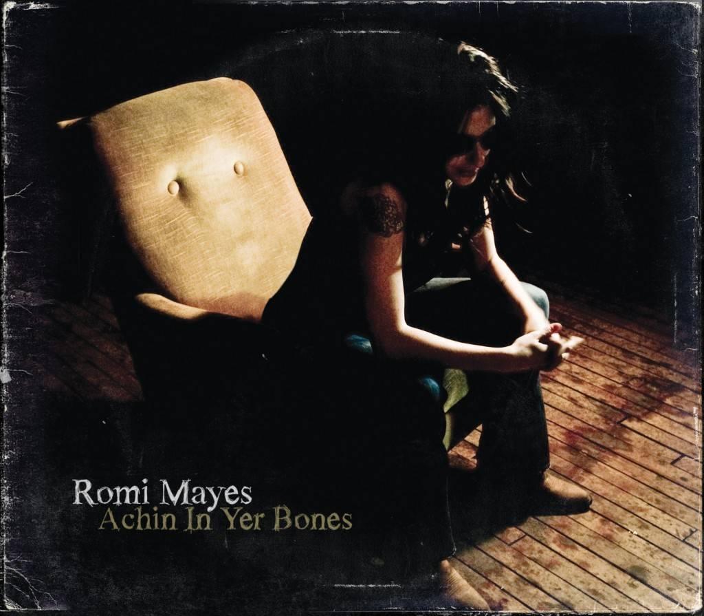 Romi Mayes Achin In Yer Bones album cover image