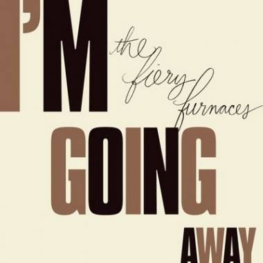 Album cover image - Fiery Furnaces' I'm Going Away