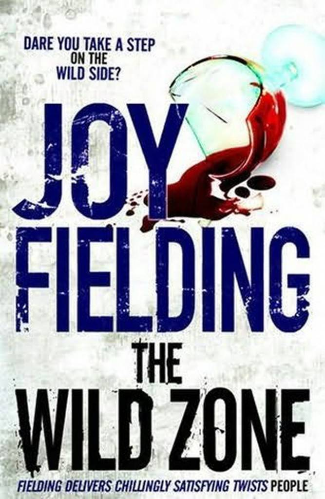 Joy Fielding The Wild Zone