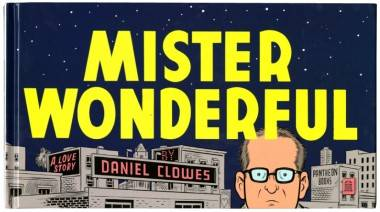 The cover of Daniel Clowes' Mister Wonderful (2011 graphic novel).