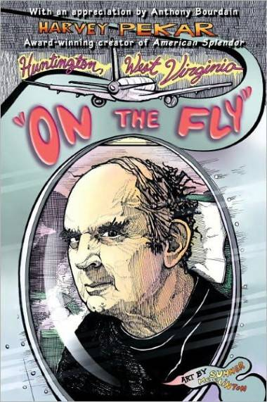 "Cover of Huntington, West Virginia ""On the Fly"" graphic novel by Harvey Pekar"