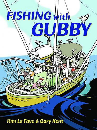 Page from Fishing with Gubby (Harbour Publishing, 2010) by Gary Kent and Kim La Fave