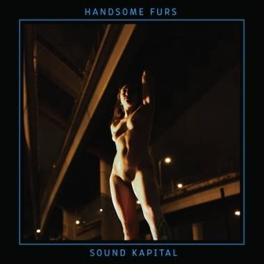 Handsome Furs' What About Us uncensored music video