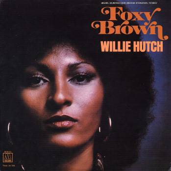 Cover of Foxy Brown album recorded by Willie Hutch