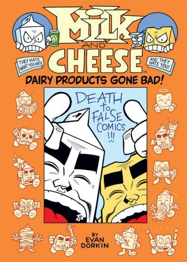 Evan Dorkin's Milk and Cheese