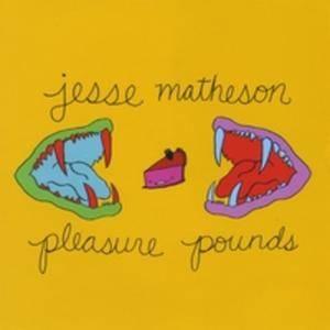 Jesse Matheson Pleasure Pounds album cover