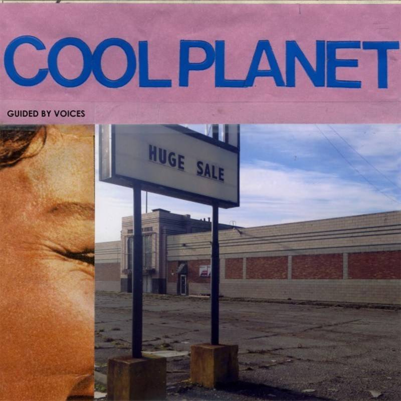 Guided by Voices Cool Planet album cover